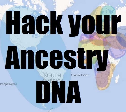 Hack Ancestry DNA results and learn more about your genetics